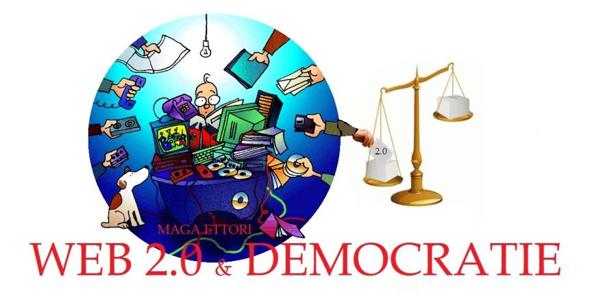 MAGA ETTORI - WEB 2.0 ET DEMOCRATIE