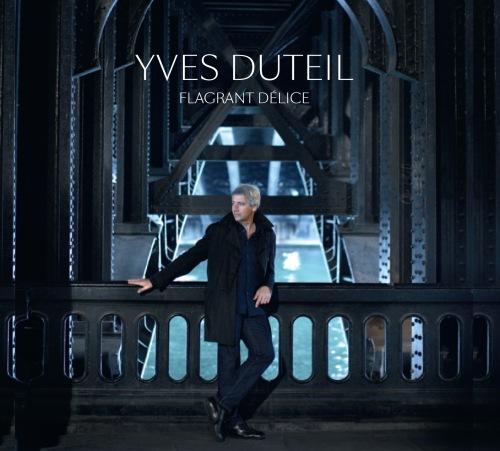 Yves Duteil - IRCA - Flagrant délice