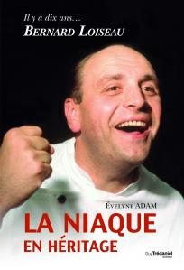 EVELYNE ADAM - 10-ans-bernard-loiseau-niaque-heritage (Magà Ettori -blog)